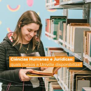 Ciências Humanas e Jurídicas: quais cursos a Univille disponibiliza?